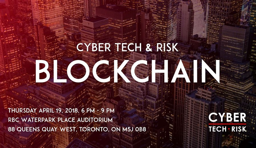Cyber Tech and Risk – Blockchain (April 19, 2018)