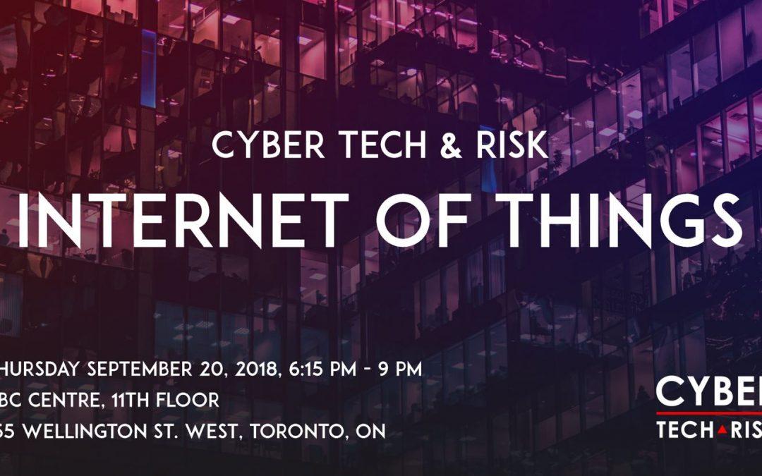 Cyber Tech & Risk – IoT (Sept 20, 2018)
