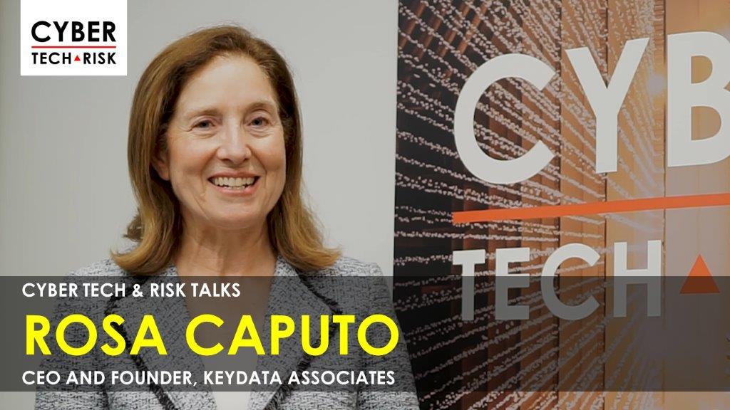 Cyber Tech & Risk Talks – Rosa Caputo, CEO and Founder, KeyData Associates