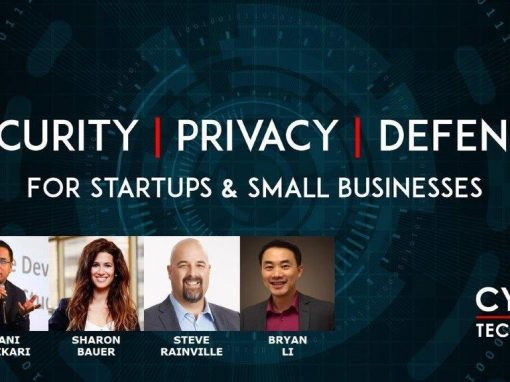 Virtual Event Highlights – Security, Privacy, Defence for Startups and Small Businesses (Apr 15, 2020)