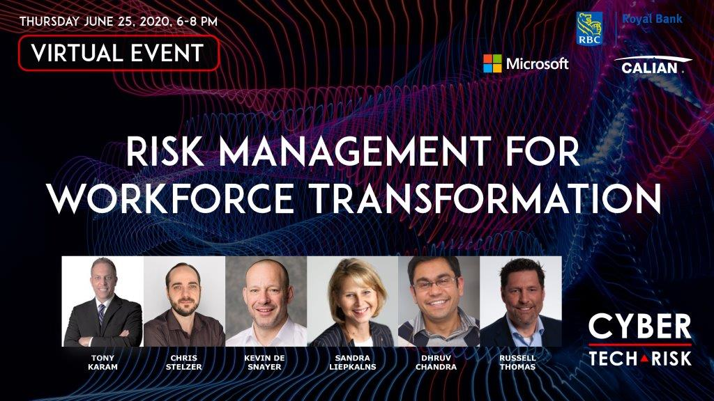 Virtual Event Highlights – Risk Management for Workforce Transformation (June 25, 2020)