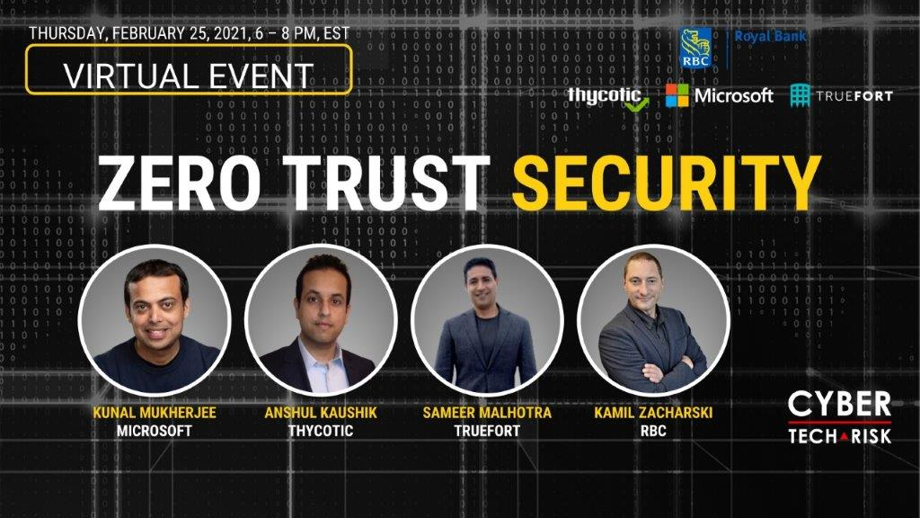 Virtual Event Highlights – Zero Trust Security (Feb 25, 2021)