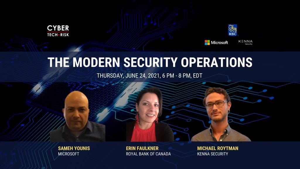Virtual Event Highlights – The Modern Security Operations (June 24, 2021)