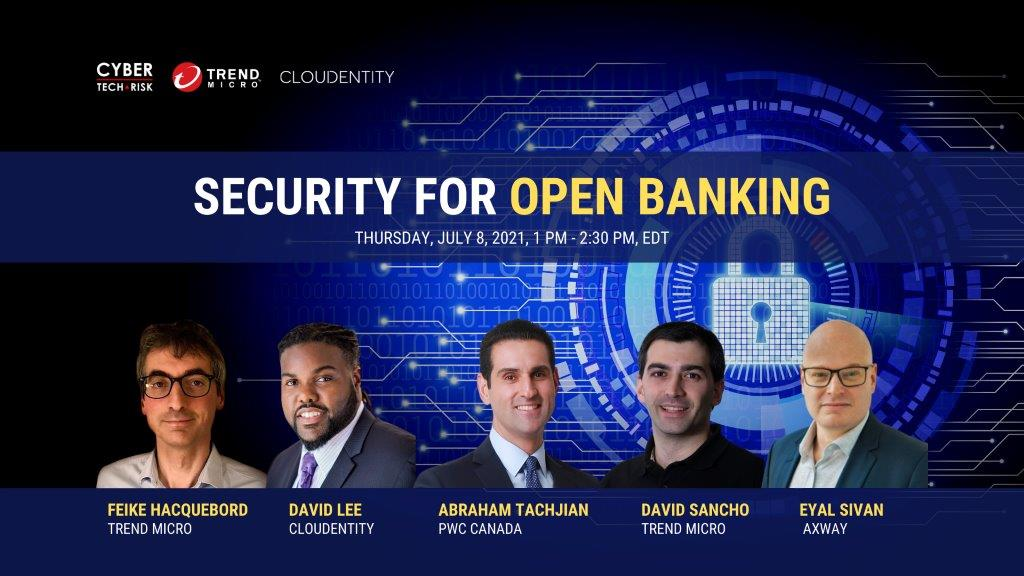 Virtual Event Highlights – Security for Open Banking (July 8, 2021)
